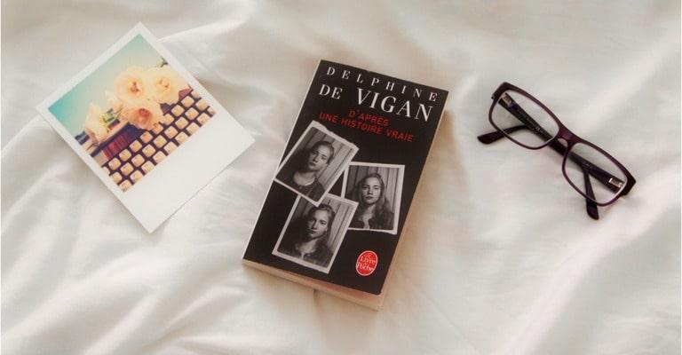 Couverture de D'après une histoire vraie par Delphine de Vigan