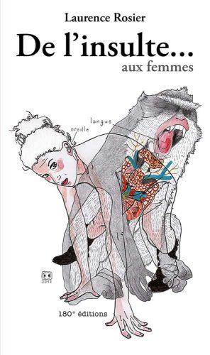 Couverture de De l'insulte... aux femmes par Laurence Rosier, dessin Tamina Beausoleil