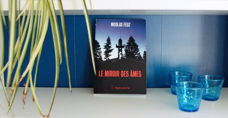 Le Miroir des âmes par Nicolas Feuz