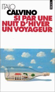 Si par une nuit d'hiver un voyageur de Italo Calvino