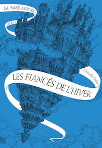 Couverture de La Passe-Miroir tome 1, Christelle Dabos
