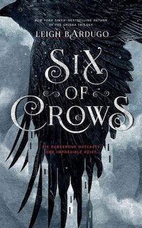 Couverture de Six of Crows, Leigh Bardugo