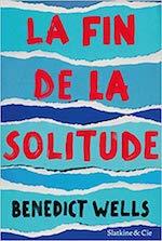 Couverture de la fin de la solitude, par Benedict Wells