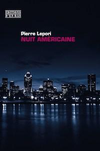 Couverture de Nuit américaine, de Pierre Lepori