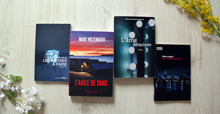 Les choses à faire d'Antonin Vuille, L'Aigle de sang de Marc Voltenauer, L'âme déracinée de Manuela Ackermann-Repond, Nuit américaine de Pierre Lepori