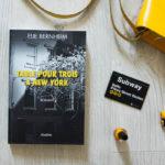 Table pour trois à New York, le premier roman d'Elie Bernheim