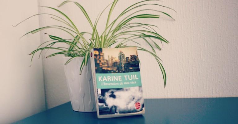 Couverture de L'invention de nos vies par Karine Tuil