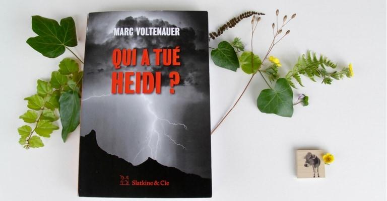 Couverture de Qui a tué Heidi par Marc Voltenauer