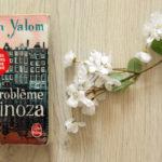 Le Problème Spinoza, d'Irvin Yalom: un excellent roman philosophique