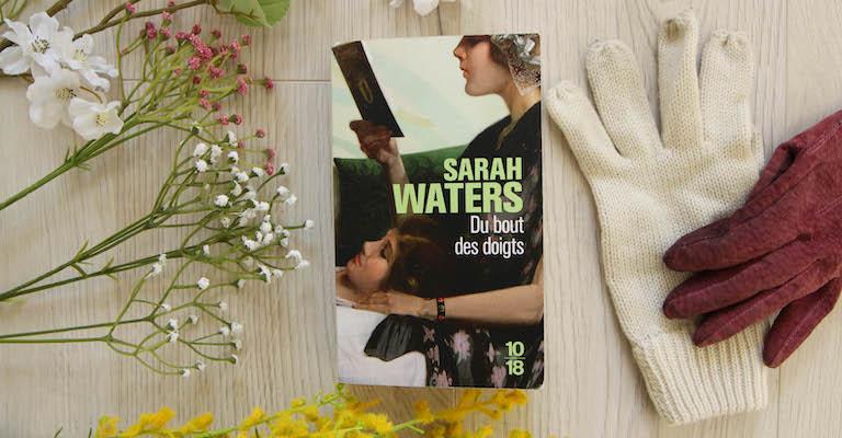 Du bout des doigts de Sarah Waters