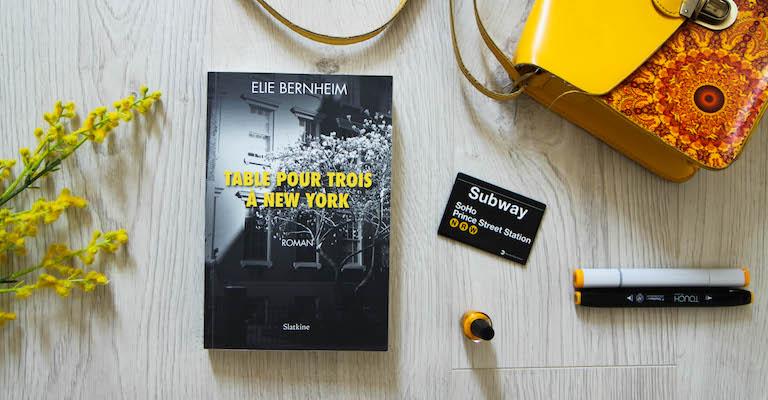 Table pour trois à New York d'Elie Bernheim
